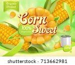sweet corn. 3d realistic vector ... | Shutterstock .eps vector #713662981
