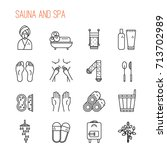 sauna and spa line icons.towel  ... | Shutterstock .eps vector #713702989