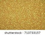 abstract glitter  lights... | Shutterstock . vector #713733157
