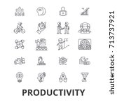 productivity  efficiency ... | Shutterstock .eps vector #713737921
