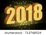 happy new year 2018. gold... | Shutterstock .eps vector #713768524