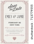 great quality style invitation... | Shutterstock . vector #713779555