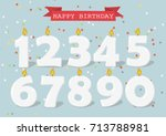 set of happy birthday candle... | Shutterstock .eps vector #713788981