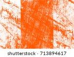 abstract grunge orange dark... | Shutterstock . vector #713894617