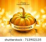 pumpkin and ribbon thanksgiving ... | Shutterstock .eps vector #713902135
