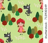 red riding hood and big bad... | Shutterstock .eps vector #713930149