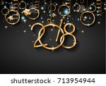 2018 happy new year background... | Shutterstock . vector #713954944
