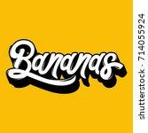 bananas. vector quote... | Shutterstock .eps vector #714055924