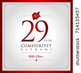 29 ekim cumhuriyet bayrami... | Shutterstock .eps vector #714135457