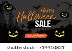 happy halloween sale vector... | Shutterstock .eps vector #714410821