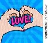 pop art love heart  sign. hand... | Shutterstock .eps vector #714528769