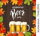 oktoberfest lettering  a glass...   Shutterstock .eps vector #714613951