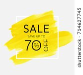 sale save up to 70  off sign... | Shutterstock .eps vector #714627745