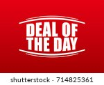 deal of the day on red... | Shutterstock .eps vector #714825361