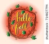 hello fall hand lettering... | Shutterstock .eps vector #714827794