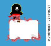 octopus pirate and blank sign....   Shutterstock .eps vector #714848797