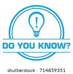 do you know blue circular badge ... | Shutterstock . vector #714859351