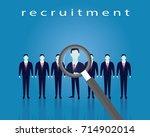 business recruitment concept... | Shutterstock .eps vector #714902014