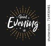 good evening   fireworks  ... | Shutterstock .eps vector #714930481