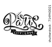 paris hand drawn calligraphy... | Shutterstock .eps vector #714943021