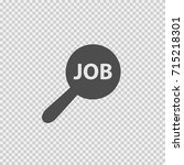 magnifying glass with job text. ... | Shutterstock .eps vector #715218301