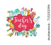 happy teacher's day   unique... | Shutterstock .eps vector #715252594