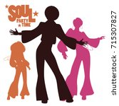 silhouettes of three dancing... | Shutterstock .eps vector #715307827