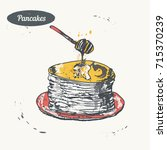 hand drawn sketch. pancakes... | Shutterstock .eps vector #715370239