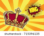 pop art background with crown... | Shutterstock . vector #715396135