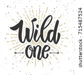 wild one. design element for... | Shutterstock .eps vector #715487524