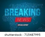 illustration of breaking news... | Shutterstock .eps vector #715487995
