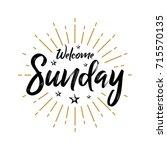 welcome sunday   fireworks  ... | Shutterstock .eps vector #715570135