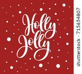 holly jolly. lettering vector... | Shutterstock .eps vector #715654807
