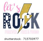 let's rock slogan for girl t... | Shutterstock .eps vector #715703977