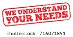 we understand your needs   Shutterstock .eps vector #716071891