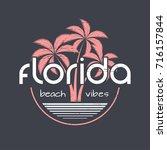 florida beach vibes t shirt and ... | Shutterstock .eps vector #716157844