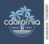 california beach vibes t shirt...   Shutterstock .eps vector #716158069