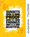 sunsets are proof that endings... | Shutterstock .eps vector #716159449