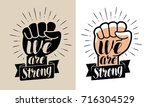 We Are Strong  Lettering....