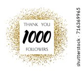 thank you 1k or 1 thousand... | Shutterstock .eps vector #716369965
