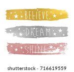 believe dream shine slogan and... | Shutterstock .eps vector #716619559