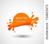 fresh splatter orange banners ... | Shutterstock .eps vector #716825671