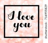 """hand written lettering """"i love...   Shutterstock .eps vector #716955829"""