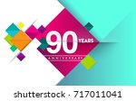 90th years anniversary logo ... | Shutterstock .eps vector #717011041