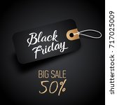 black friday sales tag with... | Shutterstock .eps vector #717025009