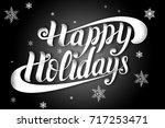 happy holidays hand drawn... | Shutterstock . vector #717253471