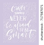 girls should never be afraid to ... | Shutterstock .eps vector #717587071
