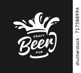 craft beer pub typography.... | Shutterstock .eps vector #717588994
