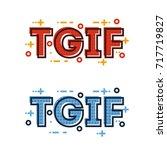 thank god it's friday... | Shutterstock .eps vector #717719827