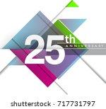 25th years anniversary logo ... | Shutterstock .eps vector #717731797